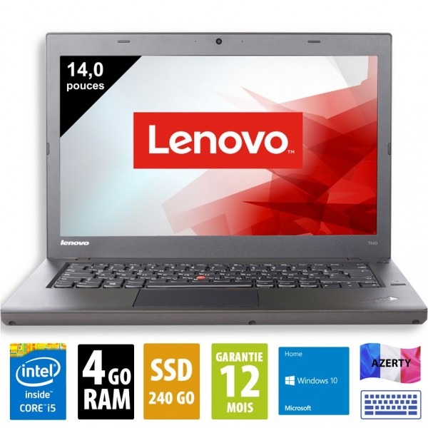 Lenovo ThinkPad T440 - 14 pouces - Core i5-4300U@1.90GHz - 4Go RAM - 240Go SSD - WSXGA (1600x900)  - Windows 10 Home